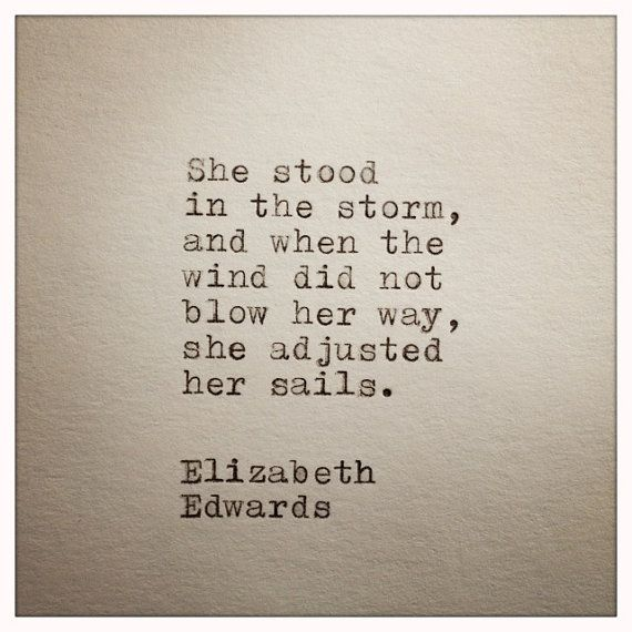 Quote - Elizabeth Edwards